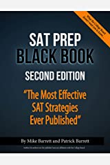 SAT Prep Black Book: The Most Effective SAT Strategies Ever Published Kindle Edition
