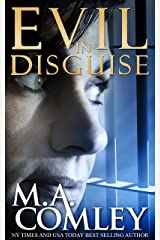 Evil In Disguise: Based on True events Kindle Edition
