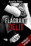 Flagrant Délit (Tome 1 Soumission, Première Fois, Nouvelle Erotique): Prise en faute, elle doit payer...