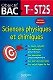Objectif Bac - Sciences physique et chimiques Terminale ST2S