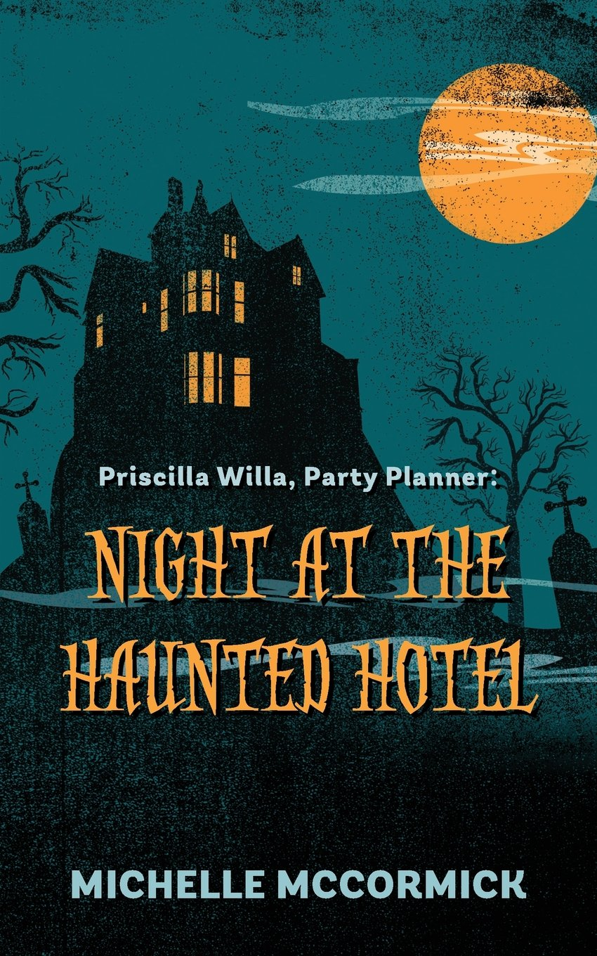 Download Priscilla Willa, Party Planner: Night at the Haunted Hotel ebook