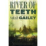River of Teeth (River of Teeth, 1)