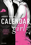 Calendar Girl. Gennaio - Febbraio - Marzo (Cofanetto Calendar Girl Vol. 1)