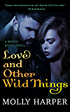 Love and Other Wild Things (Mystic Bayou Book 2)
