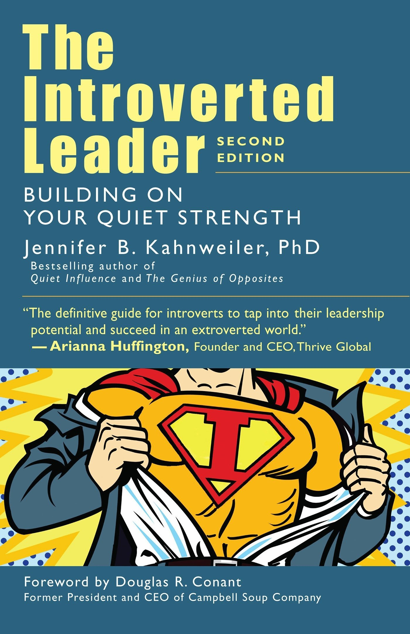 The Introverted Leader: Building on Your Quiet Strength: Jennifer B.  Kahnweiler: 9781523094332: Amazon.com: Books