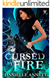 Cursed by Fire: An Urban Fantasy Novel (Blood and Magic Book 1)
