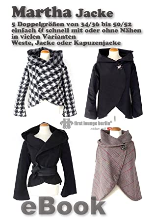 Martha Nähanleitung mit Schnittmuster für Jacke, Kapuzenjacke bzw ...