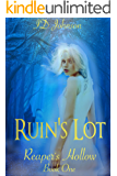 Ruin's Lot (Reaper's Hollow Book 1)