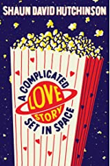 A Complicated Love Story Set in Space Kindle Edition