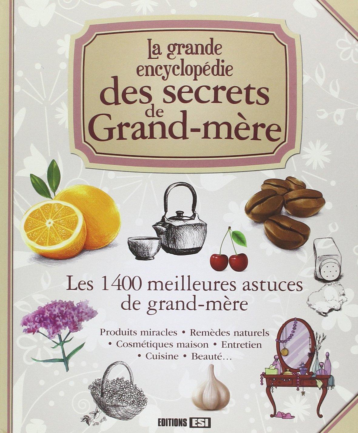 grande encyclopedie des secrets de grand mere la  Les 12 ...