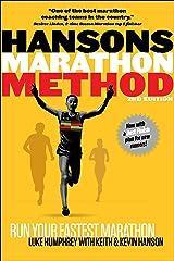 Hansons Marathon Method: Run Your Fastest Marathon the Hansons Way Kindle Edition