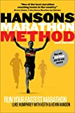 Hansons Marathon Method: Run Your Fastest Marathon the Hansons Way