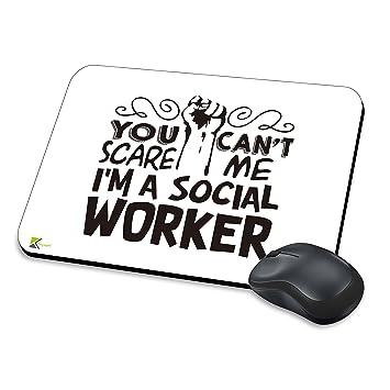 mm025 – no puedes Scare Me I m un trabajador Social gracioso regalo alfombrilla de
