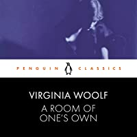 A Room of One's Own: Penguin Classics