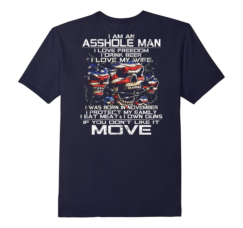 Mens I AM AN A--HOLE MAN 11-FL