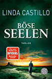 Böse Seelen: Thriller (German Edition)