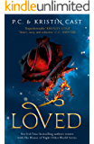 Loved (House of Night Other Worlds Book 1)