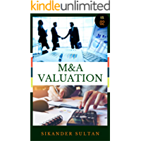 Mergers and Acquisitions: M&A Valuation II