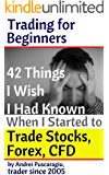 42 Things I Wish I Had Known When I Started to Trade Stocks, Forex, CFD