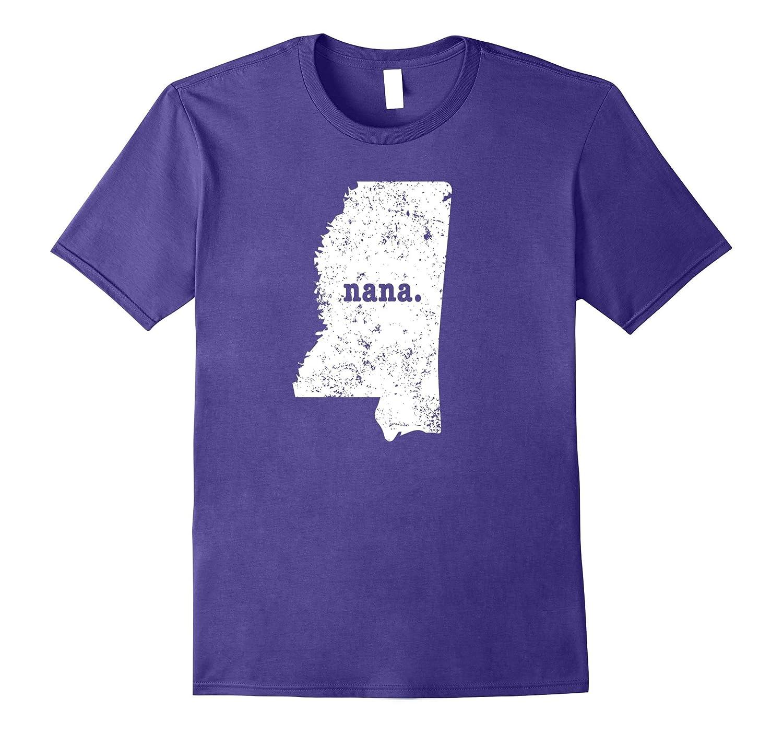 Best Nana Shirt Mississippi T Shirt Proud Nana T Shirt-CD