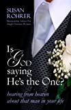 IS GOD SAYING HE'S THE ONE? - Relationship Advice