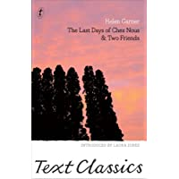 The Last Days Of Chez Nous & Two Friends: Text Classics