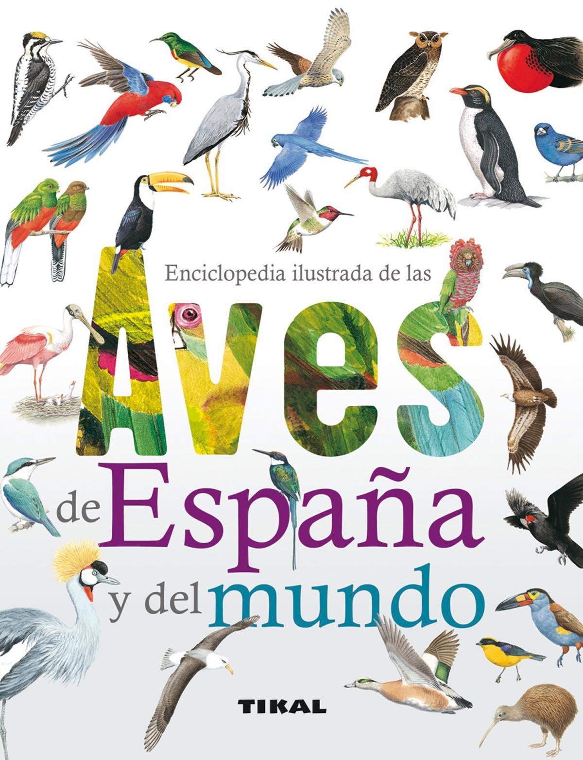 Enciclopedia ilustrada de las aves de España y del mundo: Amazon ...