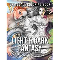Light & Dark Fantasy: A Grayscale Coloring Book Collection with Beautiful Women,...