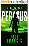 Pegasus: The Zach Kryton Introductory Series Book 1