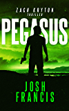 Pegasus: The Zach Kryton Introductory Series Book 1 (English Edition)