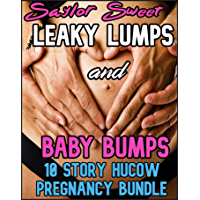 Leaky Lumps and Baby Bumps: 10 Story Hucow Pregnancy Bundle (English Edition)