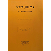 Intra Muros (Annotated): My Dream of Heaven (English Edition)