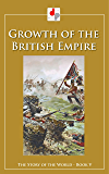 Growth of the British Empire (Illustrated)