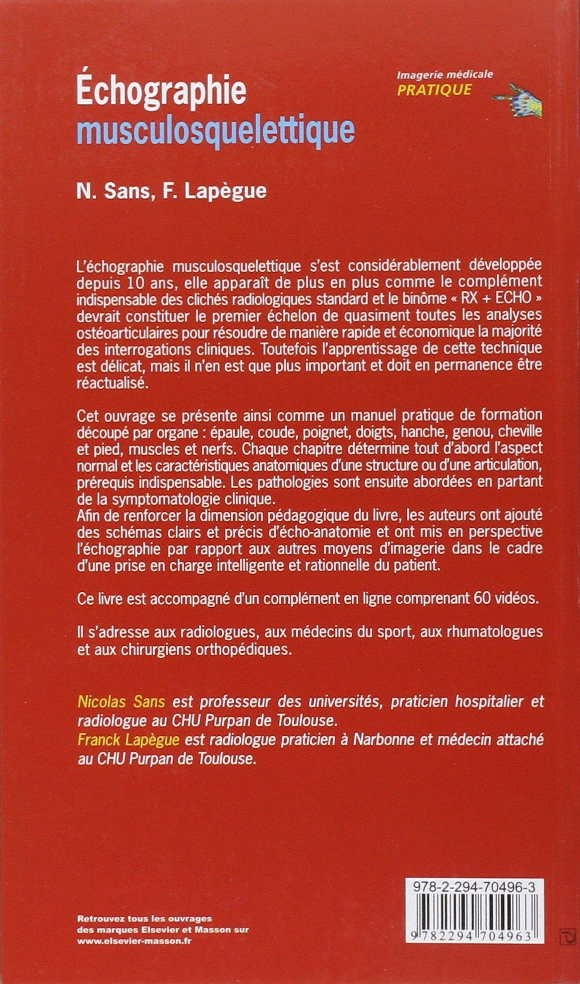 Echographie Musculosquelettique Imagerie Medicale Pratique Sans Nicolas Lapegue Franck 9782294704963 Amazon Com Books