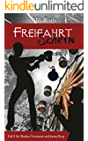 Freifahrtschein (Spionin wider Willen 3) (German Edition)