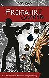 Freifahrtschein (Spionin wider Willen 3) (German Edition)
