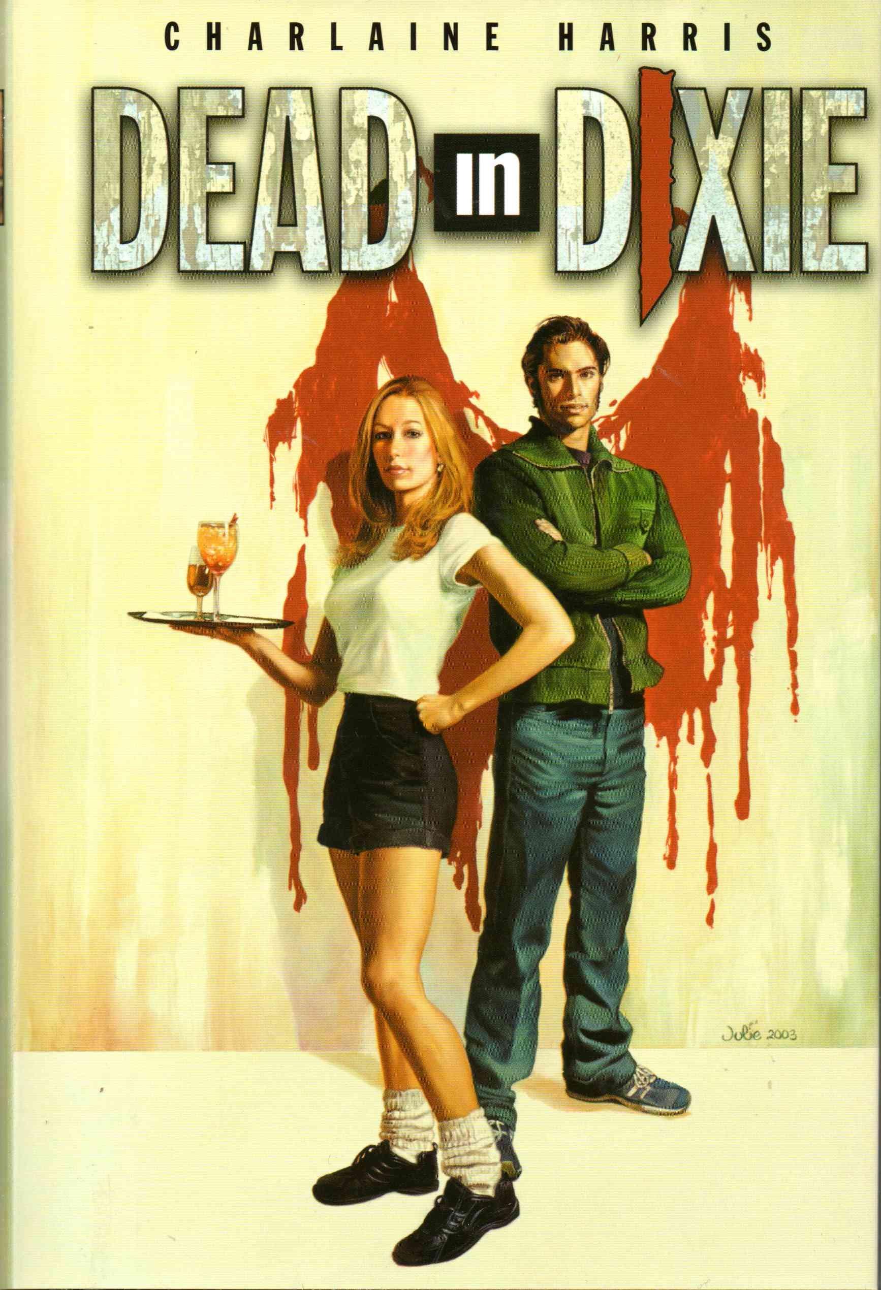 Dead In Dixie (southern Vampire Mystery, Bks 13): Charlaine Harris:  9780739434710: Amazon: Books
