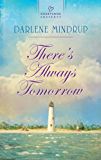 There's Always Tomorrow (Heartsong Presents)