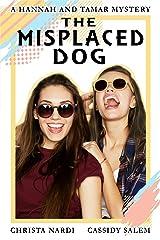 The Misplaced Dog (A Hannah and Tamar Mystery Book 3) Kindle Edition