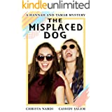 The Misplaced Dog (A Hannah and Tamar Mystery Book 3)
