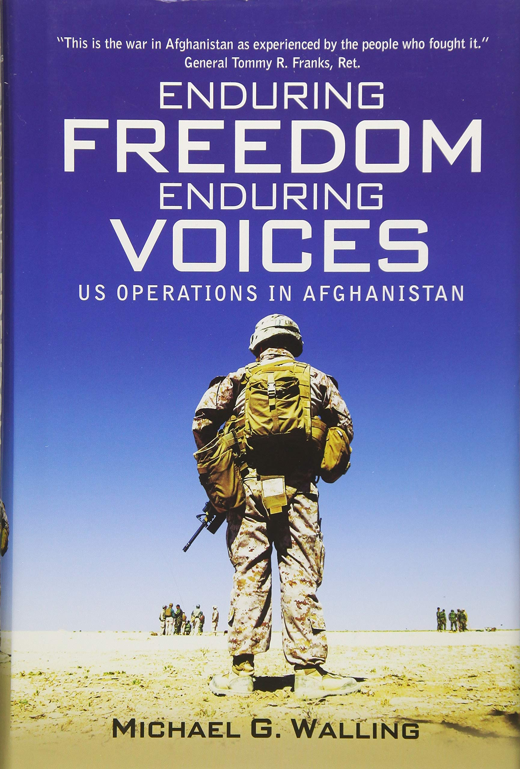 Buy Enduring Freedom, Enduring Voices: US Operations in Afghanistan  (General Military) Book Online at Low Prices in India | Enduring Freedom,  ...