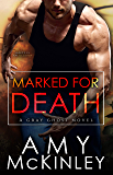 Marked for Death (A Gray Ghost Novel Book 6)