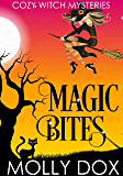 Magic Bites (Cozy Witch Mysteries Book 1)