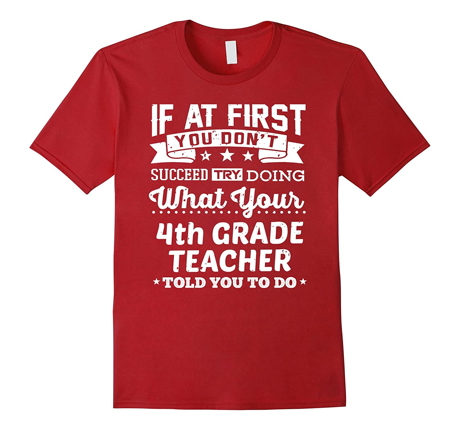 4th Fourth Grade Teacher Shirt If You Dont Succeed Gift Tee-Vaci