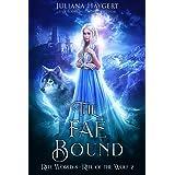 The Fae Bound: Rite of the Wolf (Rite World Book 8)