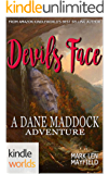 Dane Maddock: Devil's Face (Kindle Worlds Novella)