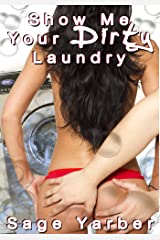 Women's Erotica: Show Me Your Dirty Laundry Kindle Edition