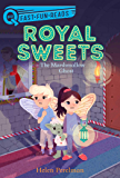 The Marshmallow Ghost: Royal Sweets 4 (QUIX)