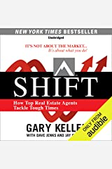 SHIFT: How Top Real Estate Agents Tackle Tough Times Audible Audiobook