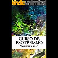Curso de ESOTERISMO: Volumen uno (Cursos formativos nº 10)